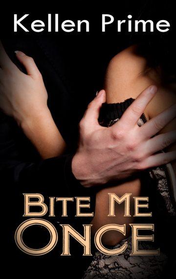 Bite Me Once